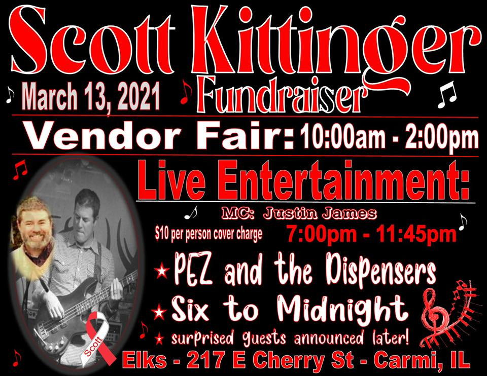 Scott Kittinger Fundraiser this Saturday, March 13th, at the Carmi Elks Lodge