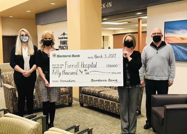 BANTERRA BANK DONATES $50,000 TO FERRELL HOSPITAL; RECEIVES NAMING RIGHTS OF PUBLIC COURTYARD IN NEW HOSPITAL EXPANSION