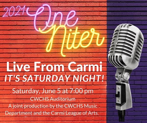 Live from Carmi, it's Saturday Niiiiiiiiiiiiight!!!!  One Niter